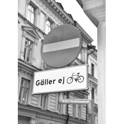 Gäller ej cyklar posters. Fotokonst Stockholm